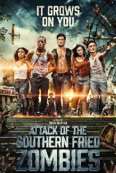 Нападение южных жареных зомби / Attack of the Southern Fried Zombies (2017)